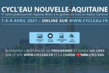 CYCL'EAU Bordeaux 2021 : un salon en format hybride